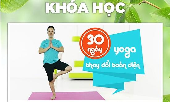 Yoga 30 ngày, con người mới - toàn diện ...